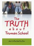 Kidlit Writer Tena T recommends The Truth About Truman School