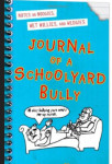Kidlit Writer Tena T recommends Journal of a Schoolyard Bully